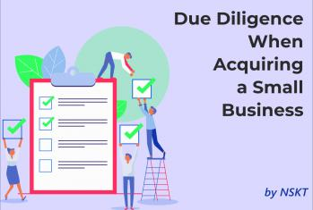 How to Conduct Due Diligence When Acquiring a Small Business?