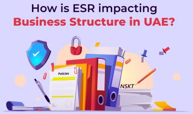 How is ESR impacting Business Structure in UAE?